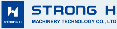 STRONG H MACHINERY TECHNOLOGY CO.,LTD.